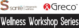 sante-wellness-greco-workshop-series-healthy-living